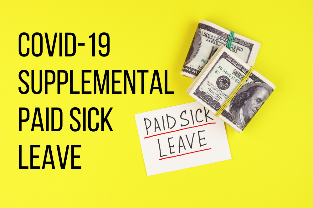 California's New Covid-19 Supplemental Paid Sick Leave: What you need to know