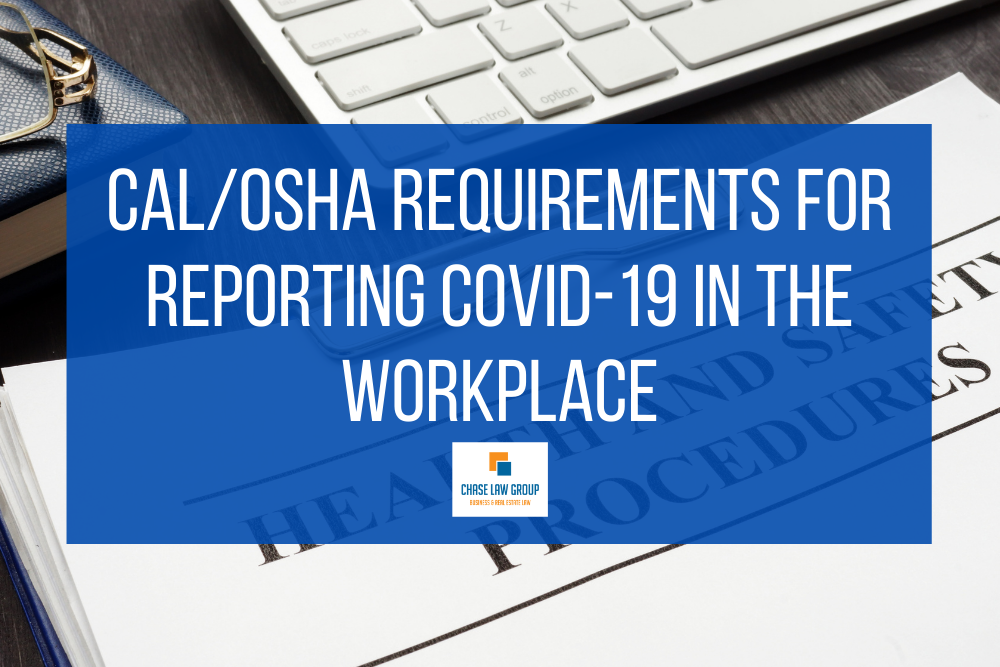 Cal/OSHA requirements for reporting COVID-19 in the workplace
