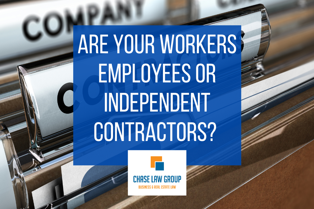 Are your workers employees or independent contractors?